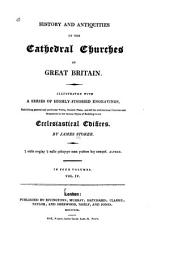 History and Antiquities of the Cathedral Churches of Great Britain: Petersburgh. Rochester. Salisbury. Wells. Winchester. Worcester. York