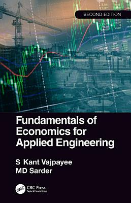 Fundamentals of Economics for Applied Engineering  2nd edition