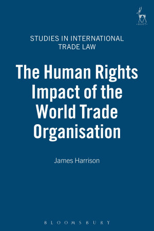 The Human Rights Impact of the World Trade Organisation PDF