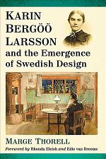 Karin Bergšš Larsson and the Emergence of Swedish Design