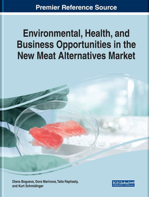 Environmental  Health  and Business Opportunities in the New Meat Alternatives Market