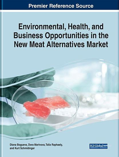 Environmental  Health  and Business Opportunities in the New Meat Alternatives Market PDF