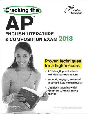 Cracking the AP English Literature and Composition Exam 2013