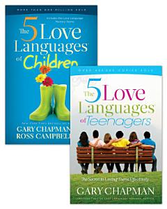 The 5 Love Languages of Children/The 5 Love Languages of Teenagers Set Book