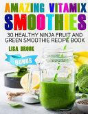 Amazing Vitamix Smoothies