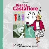 Bianca Castafiore - La Diva du vingtième siècle