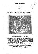 The Good Mother's Legacy. [Signed: S.]