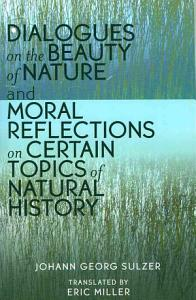 Dialogues on the beauty of nature and Moral reflections on certain topics of natural history Book