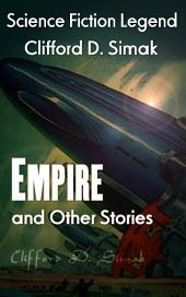 Empire and Other Stories: Science Fiction Legend
