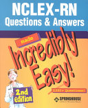 NCLEX RN Questions and Answers Made Incredibly Easy  PDF