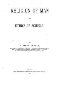 Religion of Man and Ethics of Science PDF