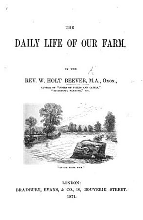 The Daily Life of Our Farm PDF