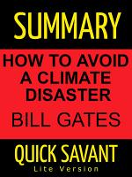 Summary: Bill Gates: How to Avoid a Climate Disaster: Fast Track Learning