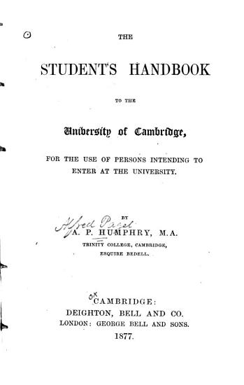 The Student s Handbook to the University of Cambridge  for the Use of Persons Intending to Enter at the University PDF