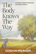 The Body Knows the Way