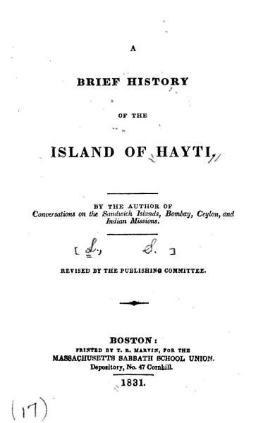 A Brief History of the Island of Hayti
