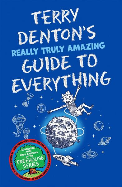 Download Terry Denton s Really Truly Amazing Guide to Everything Book