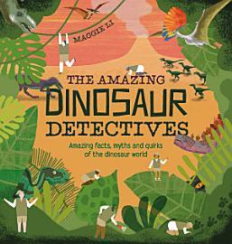The Amazing Dinosaur Detectives PDF