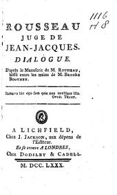 Rousseau juge de Jean Jacques: Dialogue