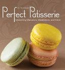 Perfect Patisserie Book