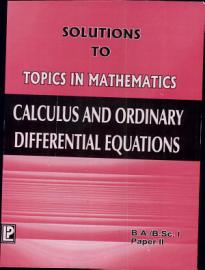 Solutions To Calculus And Ordinary Differential Equations