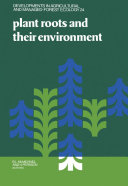 Plant Roots and Their Environment