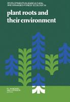 Plant Roots and Their Environment PDF
