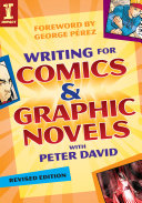 Writing for Comics and Graphic Novels with Peter David PDF