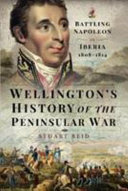 Wellington s History of the Peninsular War PDF