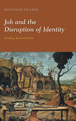 Job and the Disruption of Identity