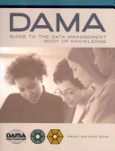 The DAMA Guide to the Data Management Body of Knowledge PDF