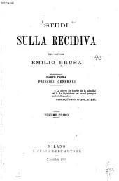 Studi sulla recidiva: Volume 1