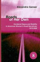 Roads of Her Own PDF