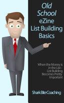 Old School eZine List Building Basics