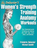 Delavier s Women s Strength Training Anatomy Workouts PDF