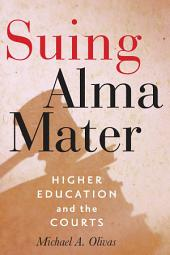 Suing Alma Mater: Higher Education and the Courts