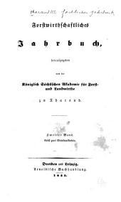Tharandter forstliches Jahrbuch: zugleich Zeitshcrift für Mitteilungen aus der Sächsischen Forstlichen Versuchsanstalt, Band 2