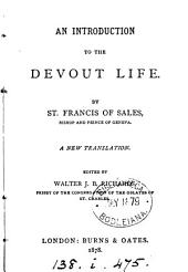 An introduction to the devout life. A new tr., ed. by W.J.B. Richards