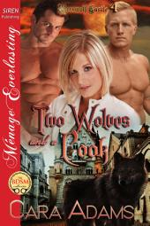 Two Wolves and a Cook [Werewolf Castle 4]