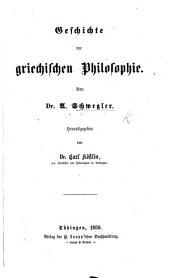 Geschichte der griechischen Philosophie ... Herausgegeben von ... C. Köstlin