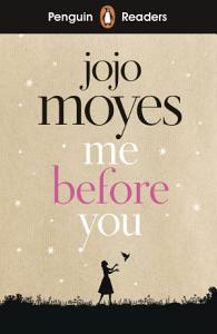 Penguin Readers Level 4: Me Before You (ELT Graded Reader) Book