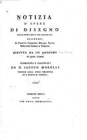 Notizia d'opere di disegno nella prima metà del secolo XVI, esistenti in Padova, Cremona, Milano, Pavia, Bergamo, Crema e Venezia