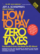 Download How to Pay Zero Taxes  2005 Book