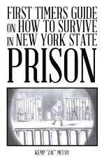 First Timers Guide on How to Survive in New York State Prison PDF