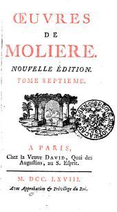 OEUVRES DE MOLIERE.: TOME SEPTIEME, Volume7