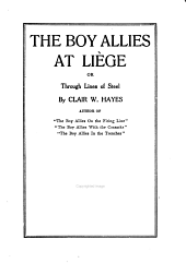 The Boy Allies at Liege, Or, Through Lines of Steel