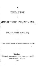 A Treatise on Atmospheric Phenomena
