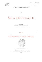 A New Variorum Edition of Shakespeare: A midsummer night's dreame. 1895