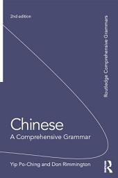 Chinese: A Comprehensive Grammar: Edition 2
