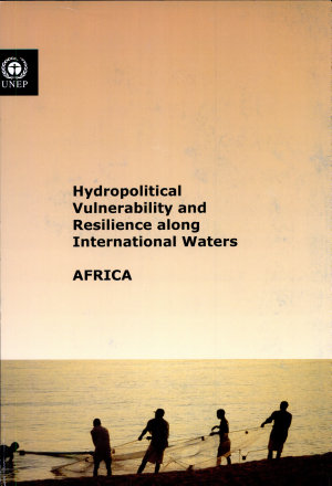 Hydropolitical Vulnerability and Resilience Along International Waters PDF